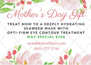 Mother's day Sacred Skin 2016